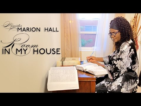 Room In My House - Minister Marion Hall