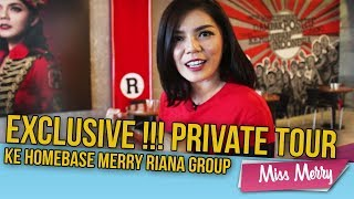 Download Video EXCLUSIVE !!! Private Tour ke HOMEBASE MERRY RIANA GROUP   Miss Merry   Merry Riana MP3 3GP MP4