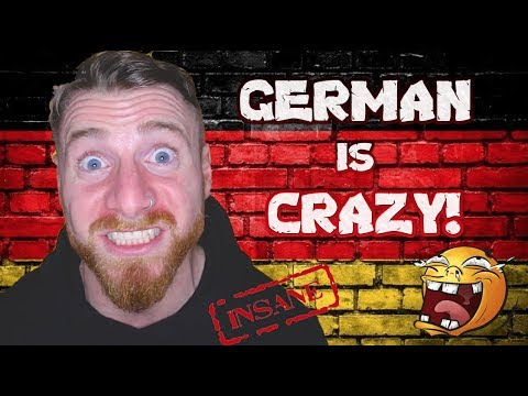 German is Crazy