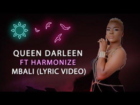 Queen Darleen X Harmonize - Mbali (Lyric Video)