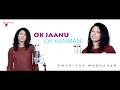 OK Jaanu Saajan Aayo Re | OK Kanmani Naane Varugiraen | AR Rahman | Love Songs | VSharp
