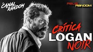 LOGAN Noir Version Críticas de películas + Errores Bonus