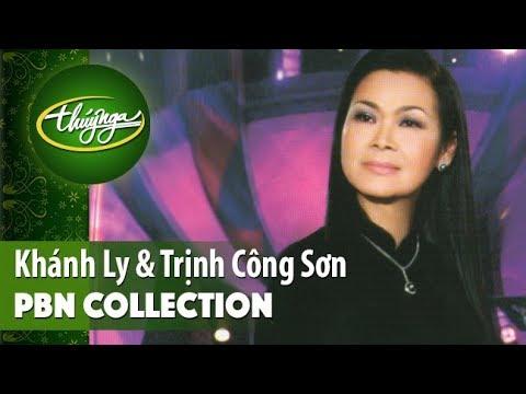 PBN Collection | Khánh Ly & Tình Khúc Trịnh Công Sơn (Vol 1) - Thời lượng: 30 phút.