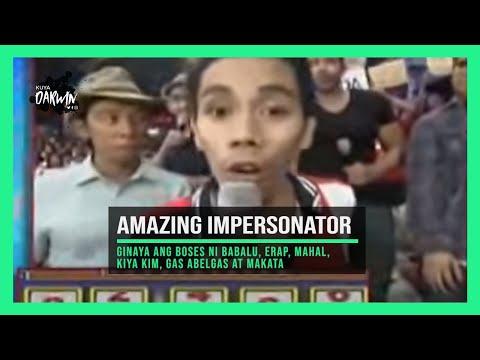 impersonator - He has talent to imperosonate .Kuya Kim Atienza,Babalu,Mahal,Erap,Gas Abelgas and Makata Tawanan.