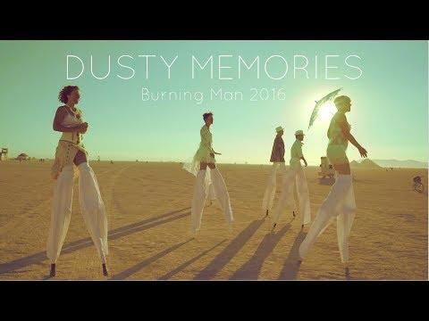 Dusty Memories - Burning Man 2016
