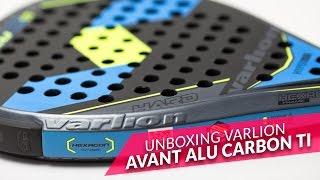 video Unboxing pala de pádel Varlion Avant Alu CTi Carbon 2016