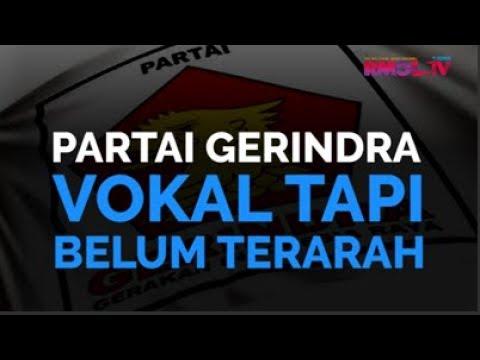 Partai Gerindra Vokal Tapi Belum Terarah