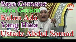 Video Saya Geram Kalau Ada Yang Hina Ustadz Abdul Somad - Ustadz Fery Idham Lc MP3, 3GP, MP4, WEBM, AVI, FLV Februari 2019