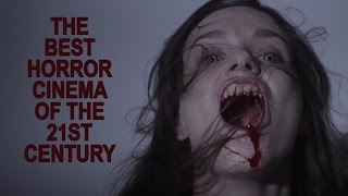 Watch: The Best Horror Cinema of the 21st Century