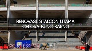 Peremajaan Stadion Utama Gelora Bung Karno Senayan