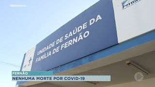 Fernão sem registro de mortes por Covid-19 desde início da pandemia