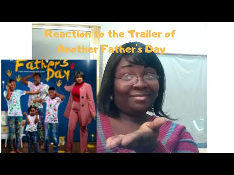 Another Father's Day | Nollywood Dramedy | Wale Ojo | Mercy Aigbe | Trailer Reaction