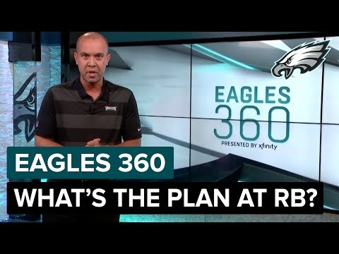 What's The Plan At Running Back? | Eagles 360 Ep. 32 | Philadelphia Eagles