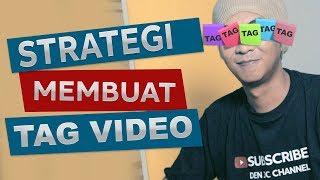 Cara Membuat Tag Video Youtube yang Benar