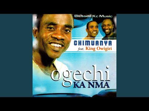Ogechi Ka Nma Medley