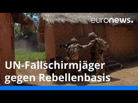 Zentralafrikanische Republik: Kampf von UN-Fallschirmjägern gegen eine Rebellenbasis