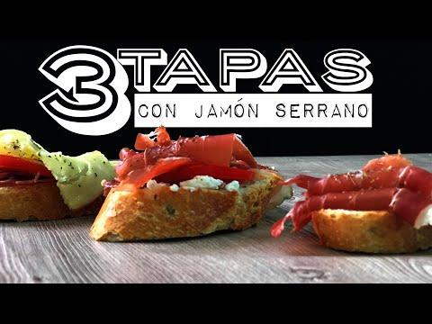 como Preparar 3 TAPAS CON JAMÓN SERRANO, How to Prepare 3 SPANISH COVERS with SERRANO HAM
