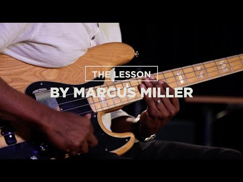 THE LESSON BY MARCUS MILLER