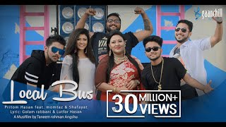 Local Bus  Official Music Video  Pritom feat. Momtaz And Shafayat  Bangla New Song  2016