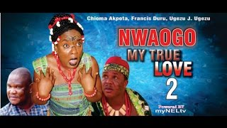 Nwaogo My True Love Nigerian Movie (Part 2) - Royal Drama