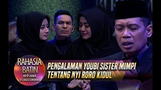 Video Pengalaman Youbi Sister Mimpi Tentang Nyi Roro Kidul - Rahasia Qolbu (29/1) MP3, 3GP, MP4, WEBM, AVI, FLV Februari 2019