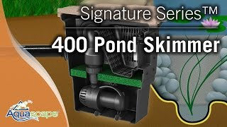 Signature Series™ 400 Pond Skimmer