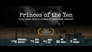 Princes Of The Yen Central Bank Truth Documentary 『円の支配者』