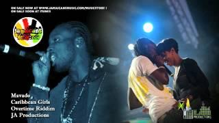 Mavado - Caribbean Girls [Overtime Riddim] July 2012