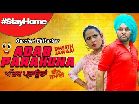 LOCKDOWN2020 | #StayHome with Dheeth Jawaai | Gurchet Chitarkar #Comedy  | #StaySafe