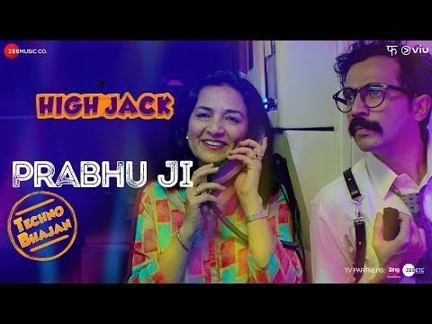 Prabhu Ji | High Jack | Sumeet Vyas, Sonnalli Seyg