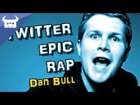 Dan Bull - Twitter Epic Rap lyrics