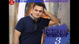 Download Lagu Latest Punjabi Song Ishqan De Lekhe 3 Happy Manila | Latest Punjabi Songs 2016 Mp3