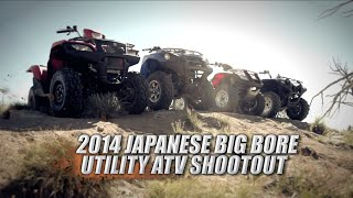10. 2014 Japanese Big Bore Utility ATV Shootout