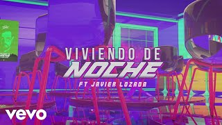 Aleks Syntek - Viviendo de Noche (Lyric Video) ft. Javier Lozada