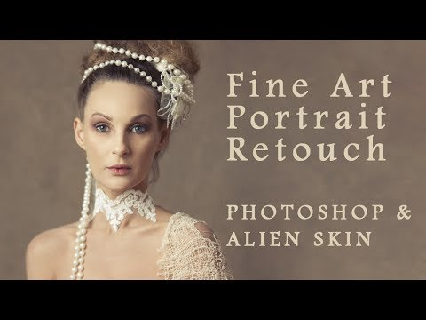 Fine Art Portrait Retouch with Photoshop & Alien Skin