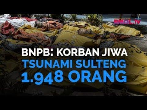 BNPB: Korban Jiwa Tsunami Sulteng 1.948 Orang