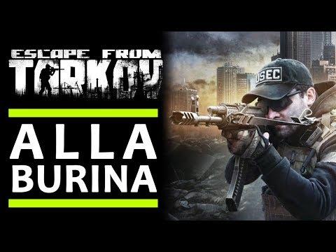 ALLA BURINA ► ESCAPE FROM TARKOV Gameplay ITA