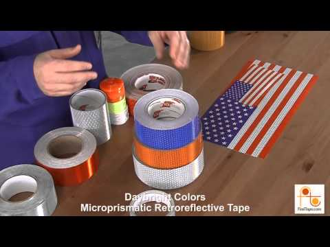 Reflective tape   What's right for your job