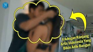 Download Video 4 Adegan Ranjang Artis Indonesia, No 2 Bikin Adik Bangun! MP3 3GP MP4