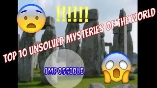 Top 10 Mysteries of the World