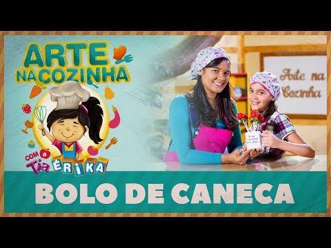 BOLO DE CANECA | Arte na cozinha com a Tia Érika