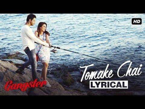Download Tomake Chai Lyrical Video | Gangster | Yash | Mimi | Arijit Singh | 2016 HD Mp4 3GP Video and MP3
