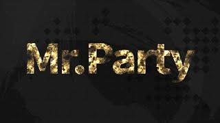 「Mr.Party(映像コントグループ)」 プロモーションビデオ