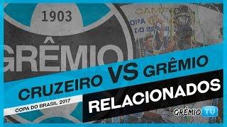 Confira os relacionados do Tricolor para partida contra o Cruzeiro, válida pela volta das semifinais da Copa do Brasil 2017!