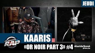 """Planète Rap - Kaaris """"Or Noir Part 3"""" #Jeudi"""