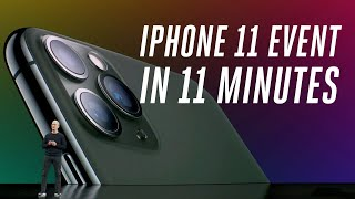 Apple iPhone 11 and 11 Pro event in 11 minutes