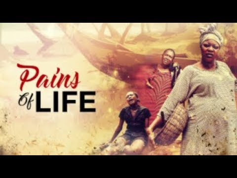 PAINS OF LIFE - Latest 2017 Nigerian Nollywood Drama Movie (20 min preview)