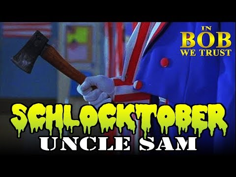 "In Bob We Trust - SCHLOCKTOBER: ""UNCLE SAM"" (1996)"