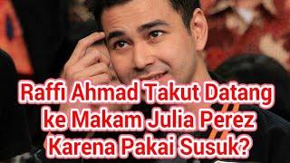 Video Raffi Ahmad Takut Datang ke Mak4m Julia Perez Karena Pakai Susuk? MP3, 3GP, MP4, WEBM, AVI, FLV September 2017