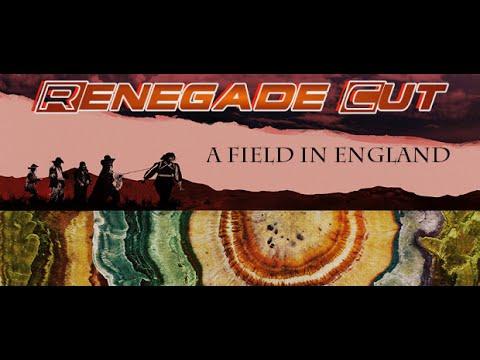 A Field in England - Renegade Cut